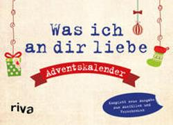 Cover-Bild zu Reinwarth, Alexandra: Was ich an dir liebe - Adventskalender