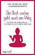 Cover-Bild zu Reinwarth, Alexandra: Am Arzt vorbei geht auch ein Weg