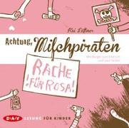 Cover-Bild zu Lüftner, Kai: Achtung, Milchpiraten - Rache für Rosa (1 CD)