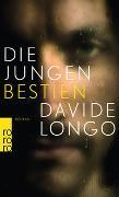Cover-Bild zu Longo, Davide: Die jungen Bestien