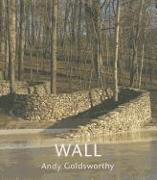 Cover-Bild zu Goldsworthy, Andy (Fotogr.): Wall at Storm King