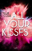 Cover-Bild zu Cole, Tillie: All Your Kisses