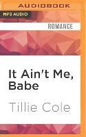 Cover-Bild zu Cole, Tillie: It Ain't Me, Babe: A Hades Hangmen Novel