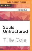 Cover-Bild zu Cole, Tillie: Souls Unfractured: A Hades Hangmen Novel