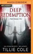 Cover-Bild zu Cole, Tillie: DEEP REDEMPTION M