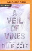 Cover-Bild zu Cole, Tillie: A Veil of Vines