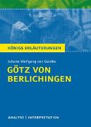 Cover-Bild zu Goethe, Johann Wolfgang von: Götz von Berlichingen von Goethe - Königs Erläuterungen