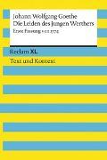 Cover-Bild zu Goethe, Johann Wolfgang: Die Leiden des jungen Werthers. Erste Fassung von 1774. Textausgabe mit Kommentar und Materialien
