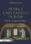 Cover-Bild zu Heid, Stefan (Hrsg.): Petrus und Paulus in Rom