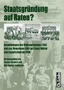 Cover-Bild zu Diedrich, Torsten (Hrsg.): Staatsgründung auf Raten?