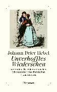 Cover-Bild zu Hebel, Johann Peter: Unverhofftes Wiedersehen