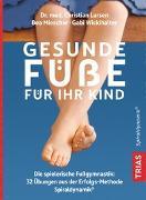 Cover-Bild zu Larsen, Christian: Gesunde Füße für Ihr Kind