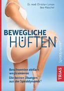 Cover-Bild zu Larsen, Christian: Bewegliche Hüften