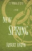 Cover-Bild zu Jordan, Robert: New Spring