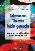 Cover-Bild zu Hengst, Uta: Schwarzes Theater - leicht gemacht