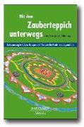Cover-Bild zu Krowatschek, Dieter: Mit dem Zauberteppich unterwegs