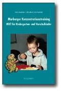 Cover-Bild zu Albrecht, Sybille: Marburger Konzentrationstraining (MKT) für Kindergarten- und Vorschulkinder