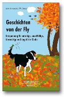 Cover-Bild zu Krowatschek, Dieter: Geschichten von der Fly