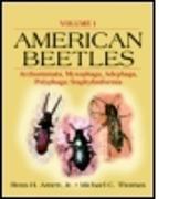 Cover-Bild zu Arnett, Jr., Ross H. (Hrsg.): American Beetles, Volume I