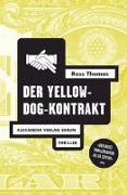 Cover-Bild zu Thomas, Ross: Der Yellow-Dog-Kontrakt