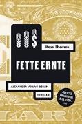 Cover-Bild zu Thomas, Ross: Fette Ernte