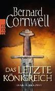 Cover-Bild zu Cornwell, Bernard: Das letzte Königreich