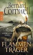 Cover-Bild zu Cornwell, Bernard: Der Flammenträger