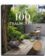 Cover-Bild zu Neubauer, Konstanze: 100 Traumgärten