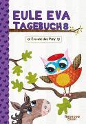 Cover-Bild zu Elliott, Rebecca: Eule Eva Tagebuch 8 - Kinderbücher ab 6-8 Jahre (Erstleser Mädchen)