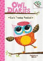 Cover-Bild zu Elliott, Rebecca: Eva's Treetop Festival: A Branches Book (Owl Diaries #1) (Library Edition), 1