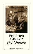 Cover-Bild zu Glauser, Friedrich: Der Chinese