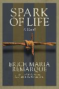 Cover-Bild zu Remarque, Erich Maria: Spark of Life
