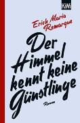 Cover-Bild zu Remarque, E.M.: Der Himmel kennt keine Günstlinge