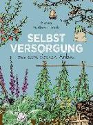 Cover-Bild zu Bustorf-Hirsch, Maren: Selbstversorgung aus dem eigenen Anbau