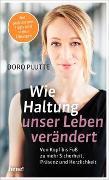 Cover-Bild zu Plutte, Doro: Wie Haltung unser Leben verändert