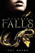 Cover-Bild zu Meyer, Kai: Arcadia Falls