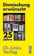 Cover-Bild zu Links, Christoph (Hrsg.): Einmischung erwünscht