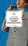 Cover-Bild zu Steinbeck, John: Der Winter unseres Missvergnügens