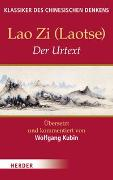 Cover-Bild zu Lao Zi: Der Urtext