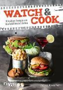 Cover-Bild zu Rosenthal, Patrick: Watch & Cook