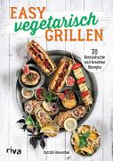 Cover-Bild zu Rosenthal, Patrick: Easy vegetarisch grillen