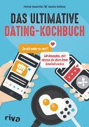 Cover-Bild zu Rosenthal, Patrick: Das ultimative Dating-Kochbuch