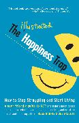 Cover-Bild zu Harris, Russ: The Illustrated Happiness Trap