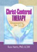 Cover-Bild zu Koenig, Harold G.: Christ-Centered Therapy: Empowering the Self