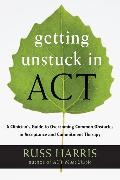 Cover-Bild zu Harris, Russ: Getting Unstuck in ACT