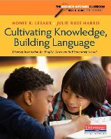 Cover-Bild zu Lesaux, Nonie K.: Cultivating Knowledge, Building Language: Literacy Instruction for English Learners in Elementary School