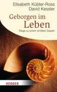 Cover-Bild zu Kübler-Ross, Elisabeth: Geborgen im Leben