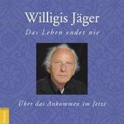 Cover-Bild zu Jäger, Willigis: Das Leben endet nie