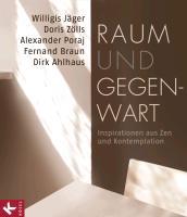 Cover-Bild zu Jäger OSB, Willigis: Raum und Gegenwart