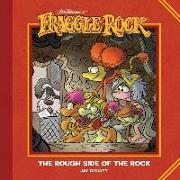 Cover-Bild zu Jim Henson: Jim Henson's Fraggle Rock: The Rough Side of the Rock
